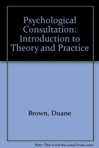9780205128112: Psychological Consultation: Introduction to Theory and Practice