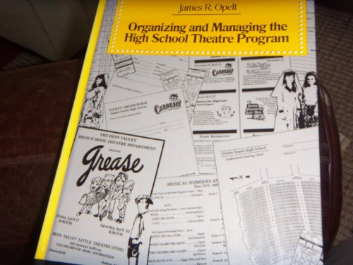 9780205128204: Organizing and Managing the High School Theatre Program