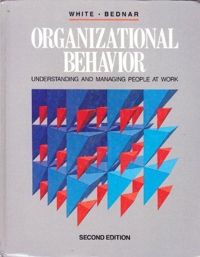9780205128518: Organizational Behavior: Understanding and Managing People at Work