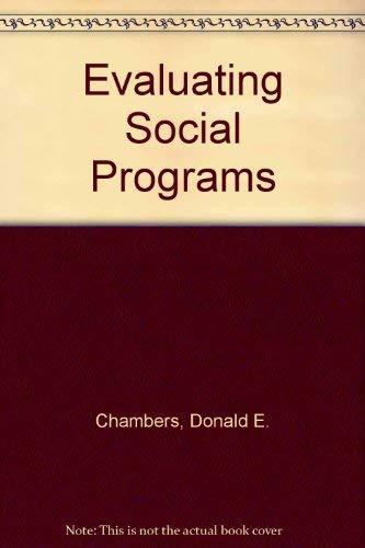 9780205129072: Evaluating Social Programs