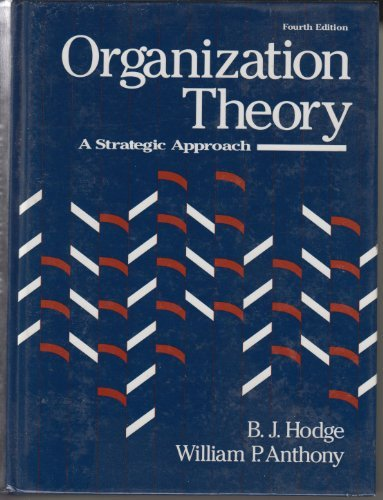 9780205129195: Organization Theory: A Strategic Approach
