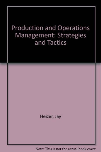 9780205129294: Production and Operations Management: Strategies and Tactics