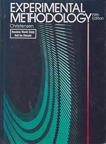 9780205129560: Experimental Methodology by Christensen Larry B.