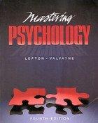 Mastering Psychology: Laura Valvatne; Lester
