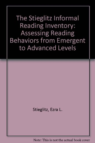 9780205132225: The Stieglitz Informal Reading Inventory: Assessing Reading Behaviors from Emergent to Advanced Levels