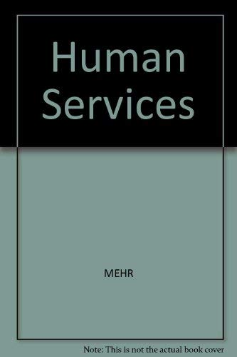 9780205132287: Human Services: Concepts and Intervention Strategies