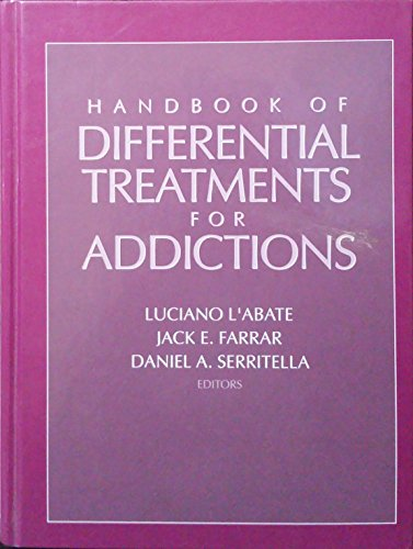 9780205132379: Handbook of Differential Treatments for Addictions (Family Therapy)
