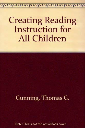 9780205133840: Creating Reading Instruction for All Children