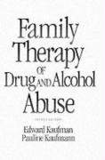 9780205134304: Family Therapy of Drug and Alcohol Abuse