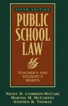 9780205135004: Public School Law: Teachers' and Students' Rights