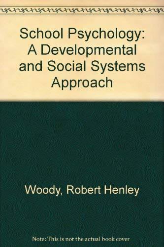 9780205135028: School Psychology: A Developmental and Social Systems Approach
