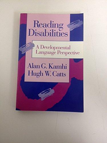 9780205135431: Reading Disabilities: A Developmental Language Perspective