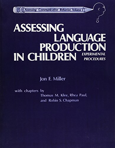 9780205135462: Assessing Language Production in Children: Experimental Procedures