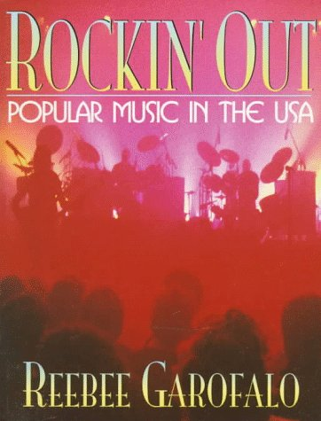 9780205137039: Rockin' Out: Popular Music in the USA