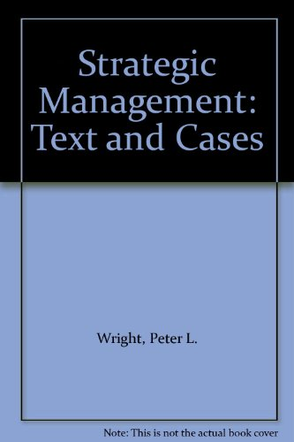 9780205137107: Strategic Management: Text and Cases