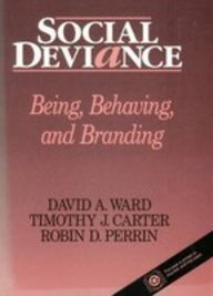 Social Deviance: Being, Behaving, and Branding