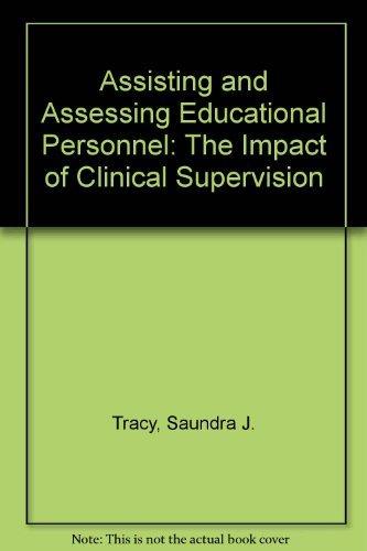 Assisting and Assessing Educational Personnel : The: Robert H. MacNaughton;