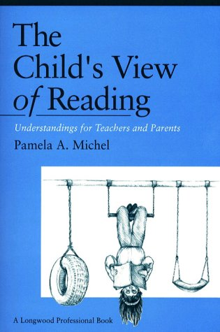 9780205137848: Child's View of Reading, The: Understanding for Teachers and Parents