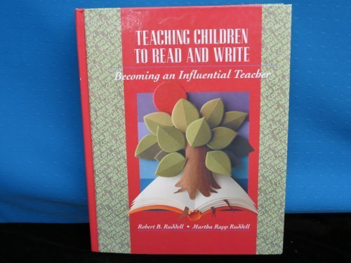 9780205137886: Teaching Children to Read and Write: Becoming an Influential Teacher
