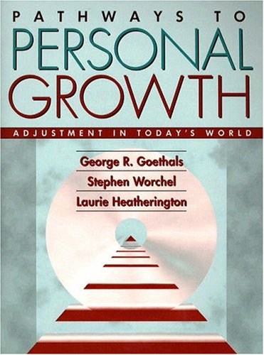9780205139552: Pathways to Personal Growth: Adjustment in Today's World