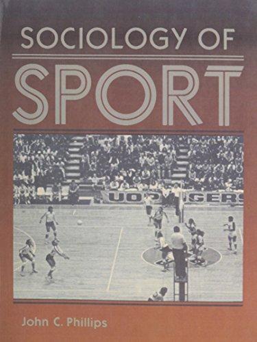 Sociology of Sport: Phillips, John C.