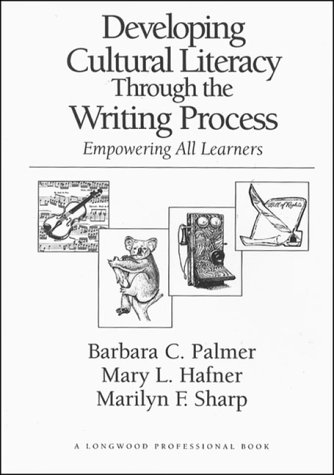 9780205139897: Developing Cultural Literacy Through the Writing Process: Empowering All Learners