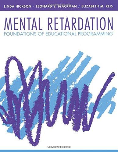 Mental Retardation: Foundations of Educational Programming: Linda Hickson; Leonard
