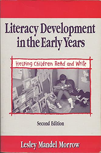 9780205140435: Literacy Development in the Early Years: Helping Children Read and Write