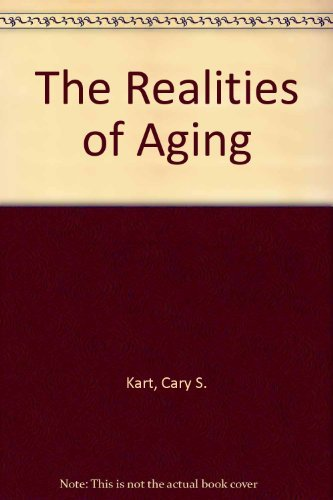 9780205140473: The Realities of Aging