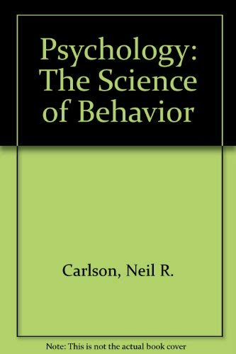 9780205140558: Psychology: The Science of Behavior