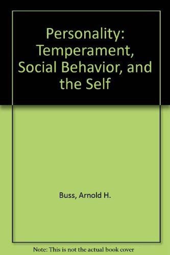 9780205140695: Personality: Temperament, Social Behavior, and the Self