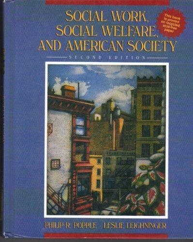 9780205140701: Social Work, Social Welfare, and American Society