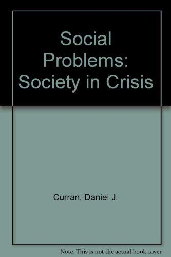 9780205141296: Social Problems: Society in Crisis