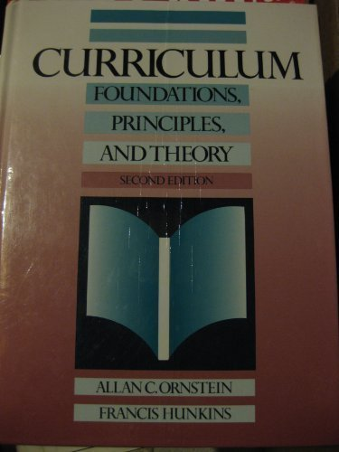 9780205141456: Curriculum--Foundations, Principles, and Issues