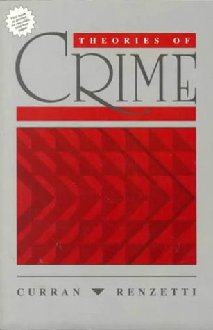 9780205141937: Theories of Crime
