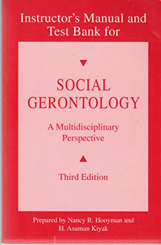 9780205141975: Instructor's manual and test bank for Social gerontology, a multidisciplinary perspective, third edition