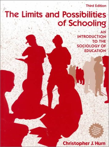 9780205142002: The Limits and Possibilities of Schooling: An Introduction to the Sociology of Education (3rd Edition)