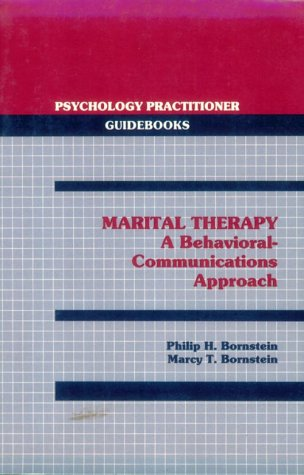 9780205142897: Marital Therapy: A Behavioral-Communications Approach