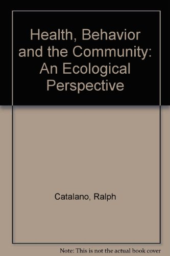 9780205143016: Health, Behavior and the Community: An Ecological Perspective