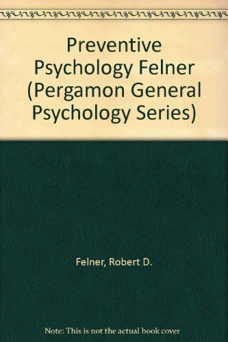 9780205143269: Preventive Psychology: Theory, Research and Practice (Pergamon General Psychology Series)