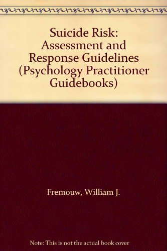 9780205143283: Suicide Risk: Assessment and Response Guidelines (Psychology Practitioner Guidebooks)