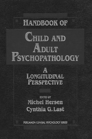 9780205143610: Handbook of Child and Adult Psychopathology: A Longitudinal Perspective (Pergamon General Psychology Series)