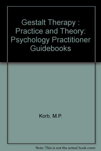 9780205143962: Gestalt Therapy: Practice and Theory (Psychology Practitioner Guidebooks)