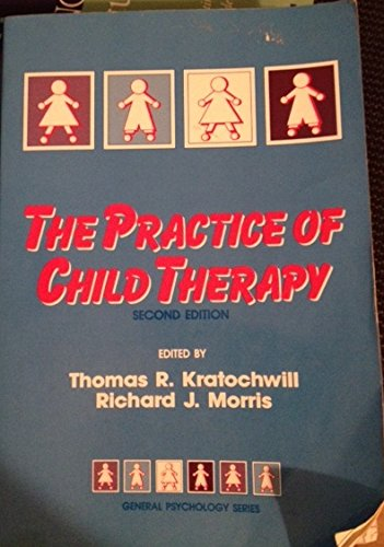 9780205143979: Practice Of Child Therapy (General Psychology Series)