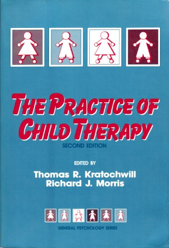 9780205143986: The Practice of Child Therapy (Pergamon General Psychology Series, No. 124)