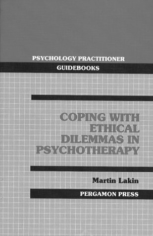 9780205144013: Coping With Ethical Dilemmas in Psychotherapy (PSYCHOLOGY PRACTITIONER GUIDEBOOKS)