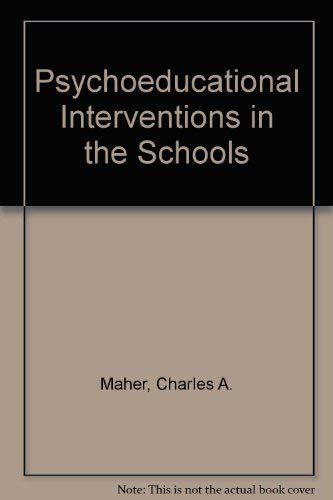 9780205144105: Psychoeducational Interventions in the Schools
