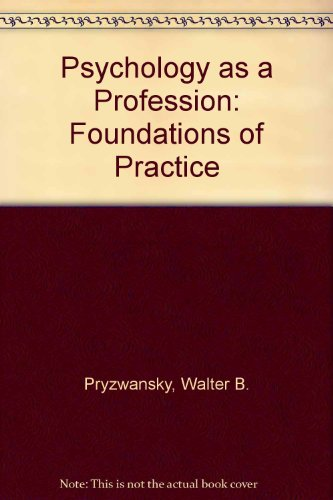 9780205144594: Psychology As a Profession: Foundations of Practice