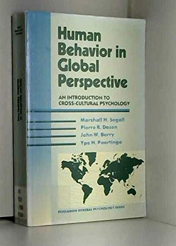 9780205144785: Human Behavior in Global Perspective: An Introduction to Cross-Cultural Psychology (Pergamon General Psychology Series)