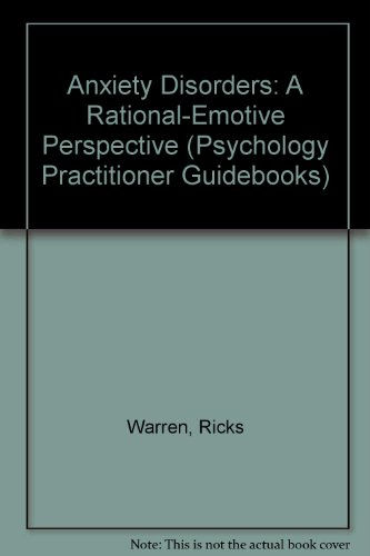 9780205144976: Anxiety Disorders: A Rational-Emotive Perspective (Psychology Practitioner Guidebooks)